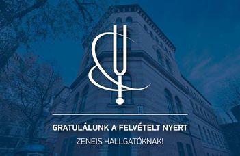 Gratulálunk a felvételt nyert Zeneis hallgatóknak!
